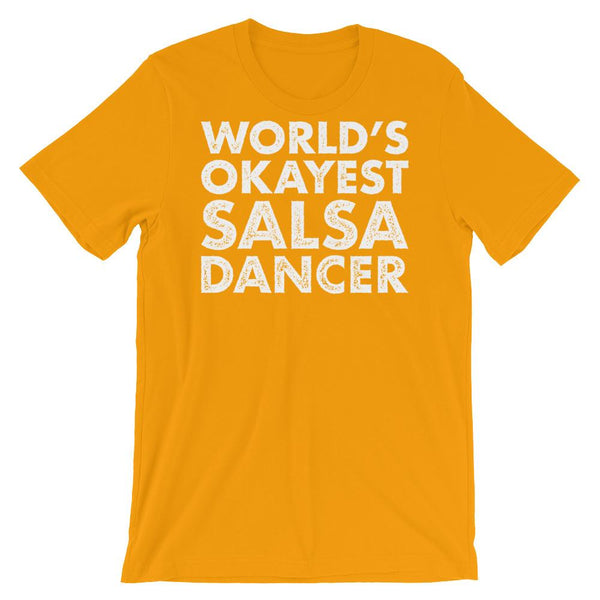 World's Okayest Salsa Dancer - Men's T-Shirt (Gold)