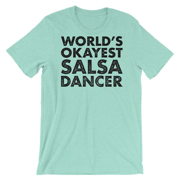 World's Okayest Salsa Dancer - Men's T-Shirt (Heather Mint)