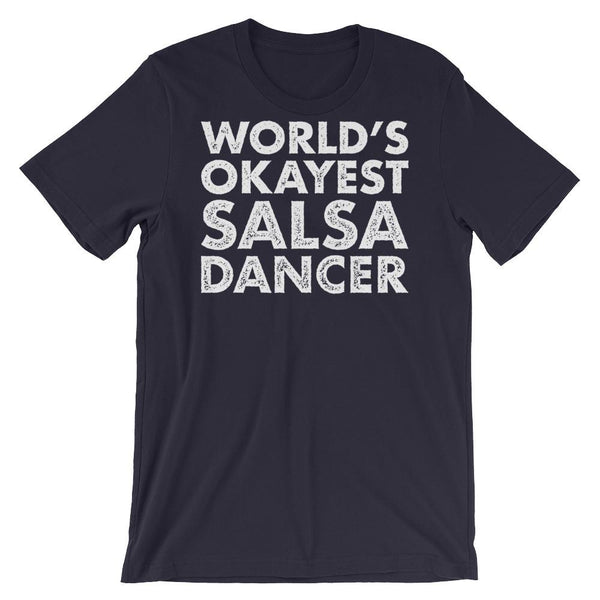 World's Okayest Salsa Dancer - Men's T-Shirt (Navy)