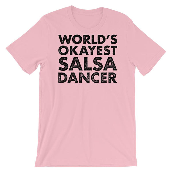 World's Okayest Salsa Dancer - Men's T-Shirt (Pink)