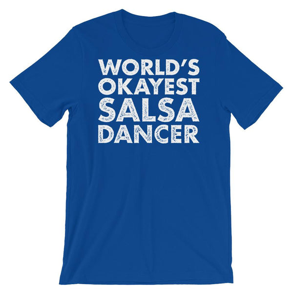 World's Okayest Salsa Dancer - Men's T-Shirt (True Royal)