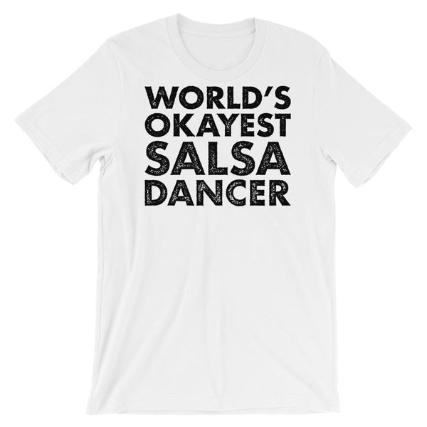 World's Okayest Salsa Dancer - Men's T-Shirt (White)