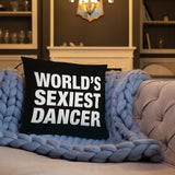 World's Sexiest Dancer Pillow