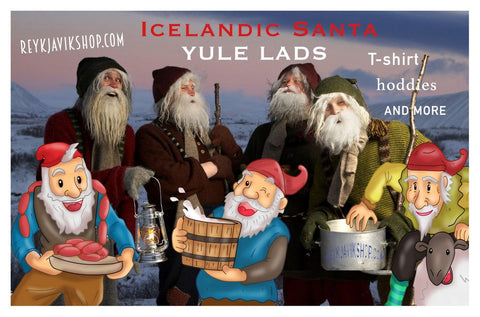 Icelandic Santa Clause are coming to Town