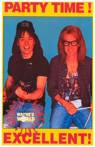 Wayne's World Party Time Saturday Night Live Mike Myers Dana Carvey  Rare Vintage Poster