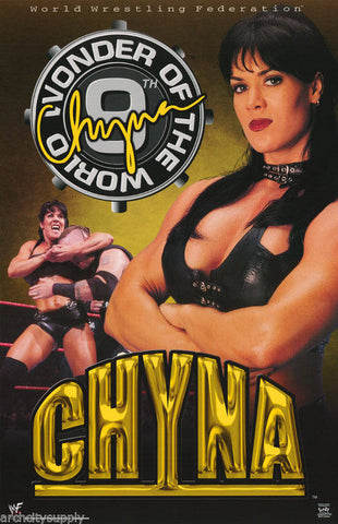 Wrestling WWF Chyna 9th Wonder Of The World  Poster