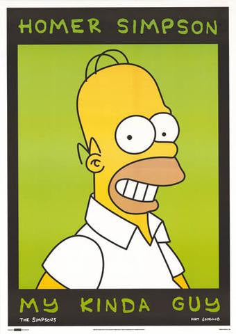 The Simpsons Homer Simpson My Kinda Guy  1997 Rare Vintage Poster