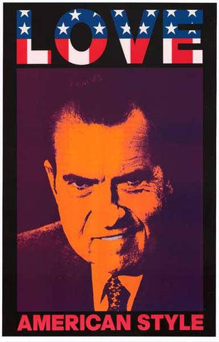 Richard Nixon Love American Style Rare Vintage Poster