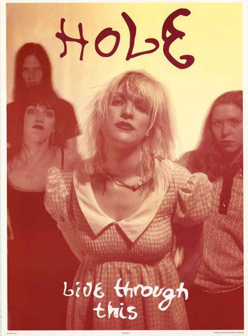 Hole Live Through This Vintage Original Poster 25x35