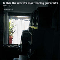 Is This the Worlds Most Boring Guitarist? (2007)