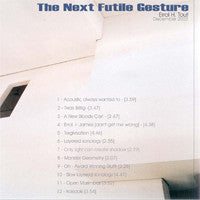 The Next Futile Gesture (2003)