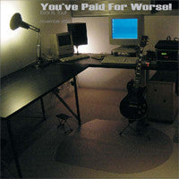 You've Paid for Worse! (2004)