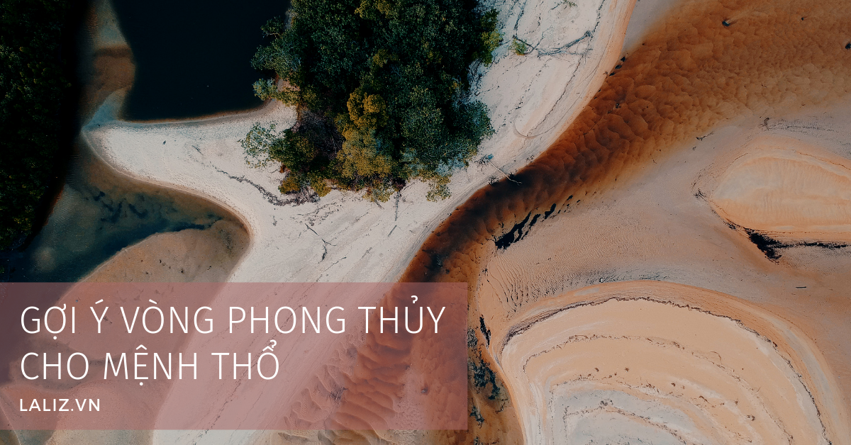 goi-y-vong-phong-thuy-menh-tho