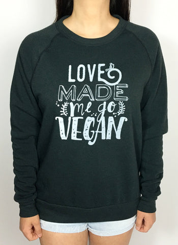 Love made me go vegan cozy unisex Sweatshirt