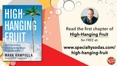 High-Hanging Fruit: Build Something Great by Going Where No One Else Will, by Mark Rampolla