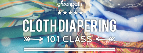 GreenPath Baby Cloth Diapering 101 Class