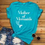 Cool Mom Threads - Mother of Mermaids Tee - Sea Teal