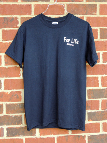 For Life Ministries Tee - Limited Sizes and Quantities!