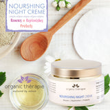 Nourishing Night Crème <br/><em>• Renews • Replenishes • Protects</em><br/>