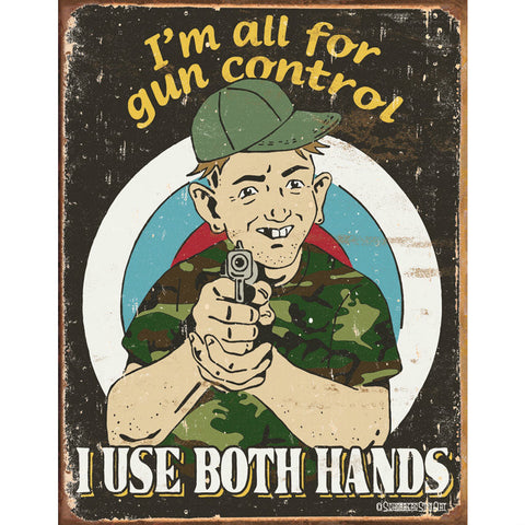 Schonberg - Gun Control Metal Tin Sign