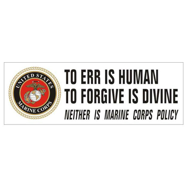 Marine To Err Is Human Bumper Sticker