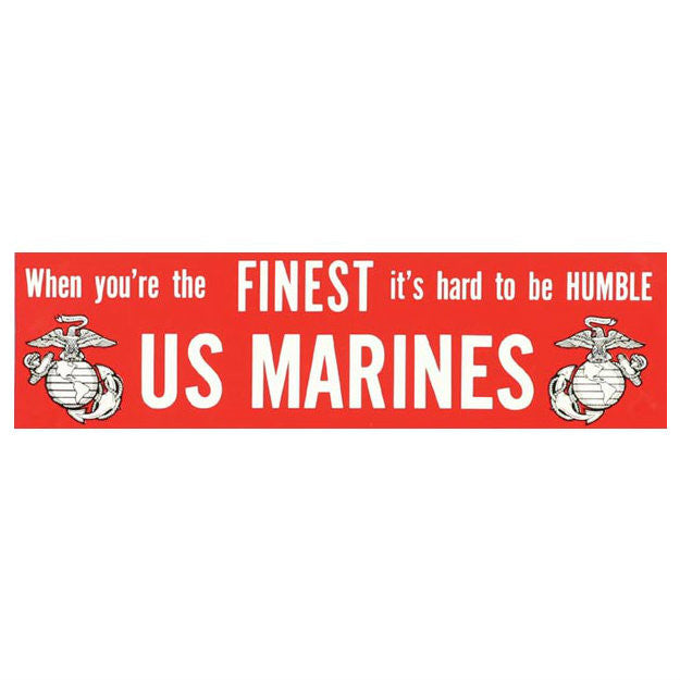 "Marine ""When Finest...."" Bumper Sticker"