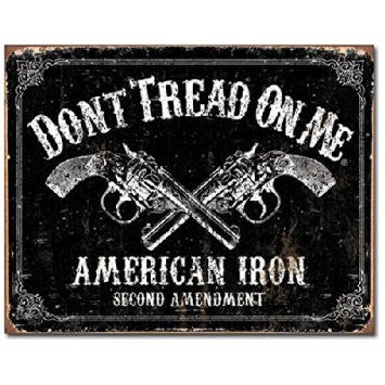 Don't Tread On Me American Iron Second Amendment Tin Sign