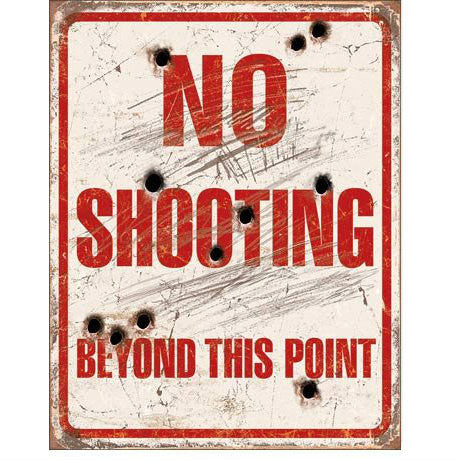 No Shooting Tin Sign - Indy Army Navy