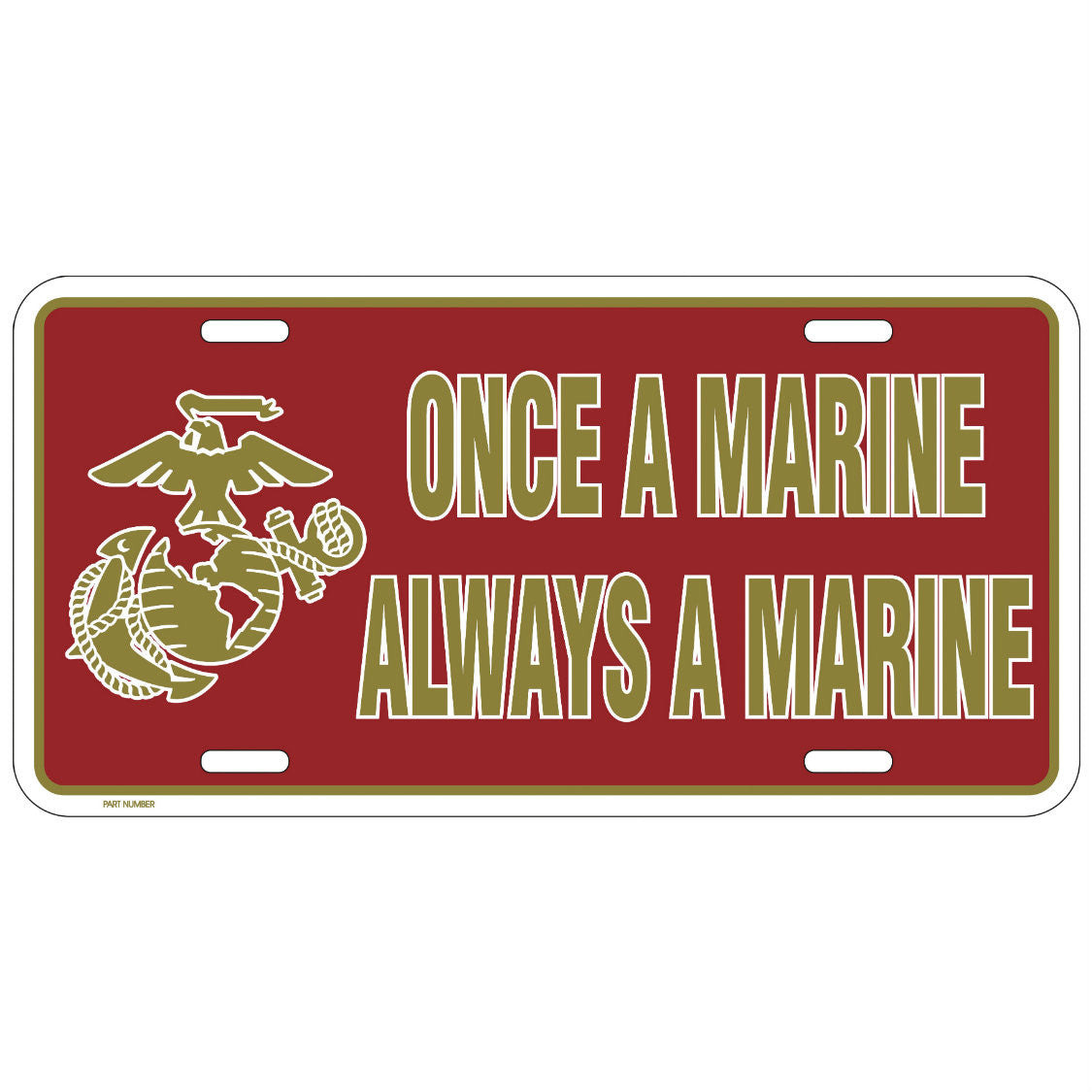 Once A Marine Metal License Plate - Indy Army Navy