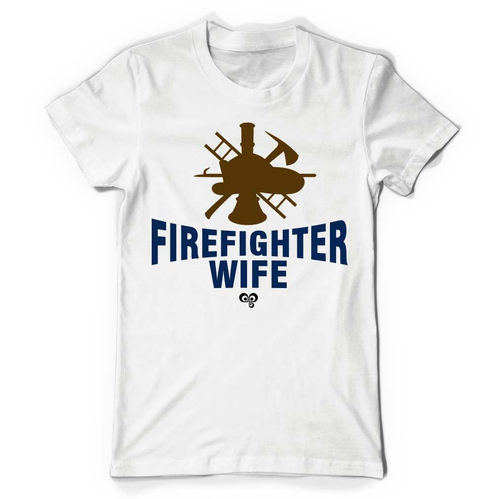 Firefighter Wife White T Shirt - Butterfly Trade