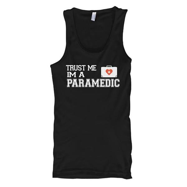 Trust Me I Am A Paramedic Tank Tops - Butterfly Trade