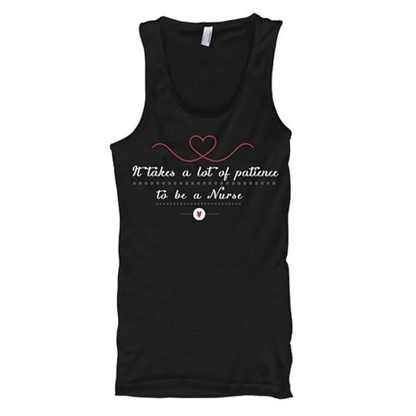 It Takes Lot Of Patience To Be A Nurse Tank Tops - Butterfly Trade