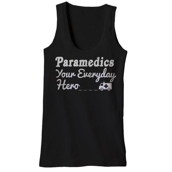 Paramedics Your Everyday Hero Tank Tops - Butterfly Trade