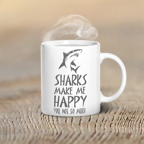 Sharks Make Me Happy Mug