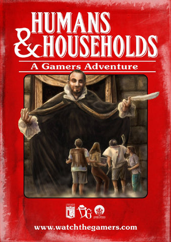 The Gamers: Humans & Households / Natural One