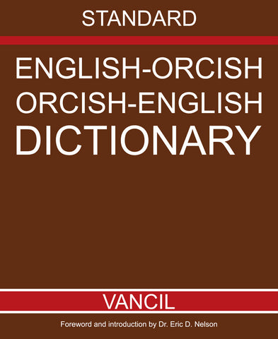 Orcish / English Dictionary by Matt Vancil for JourneyQuest