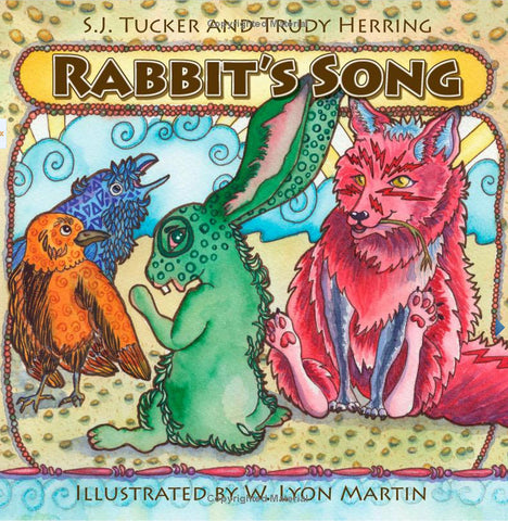 S.J. Tucker - Rabbit's Song, an illustrated children's book