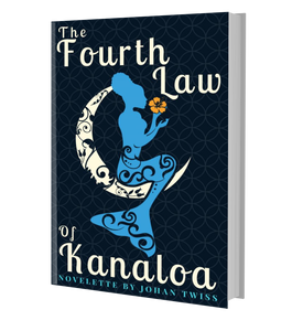 The Fourth Law of Kanaloa (signed paperback)