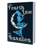 The Fourth Law of Kanaloa (Age 12+) - School Visit Order