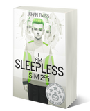I Am Sleepless: Sim 299 - Book 1 (signed paperback)
