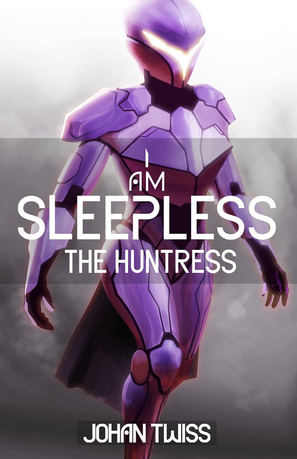 I Am Sleepless: The Huntress (Book 2) - School Visit Order