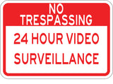 Private Property No Trespassing 24 Hour Surveillance