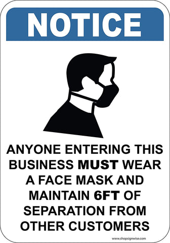 Anyone Entering This Business Must Wear a Mask and Social Distance
