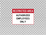 Restricted Area - Authorized Employees Only - Sign Wise