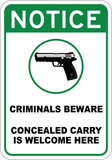 Criminals Beware - Sign Wise