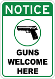 Guns Welcome Here - Sign Wise