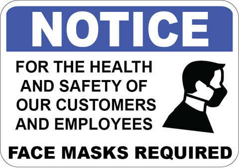 Health and Safety of Customers and Employees Masks Must Be Worn