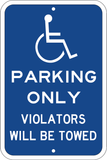 "Blue Handicapped Tow Away Parking Sign, 12""x18"" - Sign Wise"
