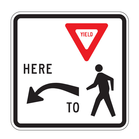 Yield Here to Pedestrians Left/Right - Sign Wise