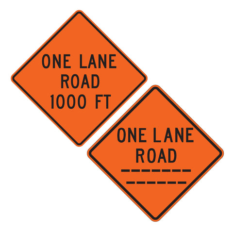 One Lane Road (custom) Feet W20-4 - Sign Wise